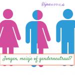 Jongen, meisje of genderneutraal